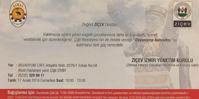 """Sevgili İzmirliler, 17 Aralık Cumartesi Günü """"ZİÇEV Dayanışma Kahvaltısı""""na hepinizi bekliyoruz.."""