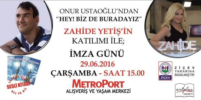 29 Haziran 2016 Günü MetroPort AVM'de Onur Ustaoğlu'nun İmza Günü Var