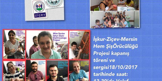 Şiş Örücülüğü Projemizin Sergisine 18 Ekim 2017'de saat 13:30'da tüm Mersinlileri bekleriz!