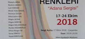 """AGSAD'ın Anadolu Renkleri """"Adana Sergisi""""ne tüm Adana'lı ZİÇEV dostlarını bekleriz"""