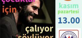 Teoman Kumbaracıbaşı, 5 Kasım 2018 Pazartesi günü saat 13:00'de Adana şubemizin öğrencilerine konser verecek