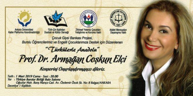 """Sevgili Ankaralıları, 1 Mart 2019 akşamı Prof. Dr. Armağan Coşkun Elçi'nin """"Türkülerle Anadolu"""" Konserine bekleriz!"""