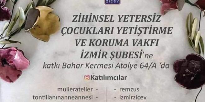 Sevgili İzmirliler, 3-4 Mayıs 2019'da hepinizi ZİÇEV İzmir yararına düzenlenen kermese bekliyoruz